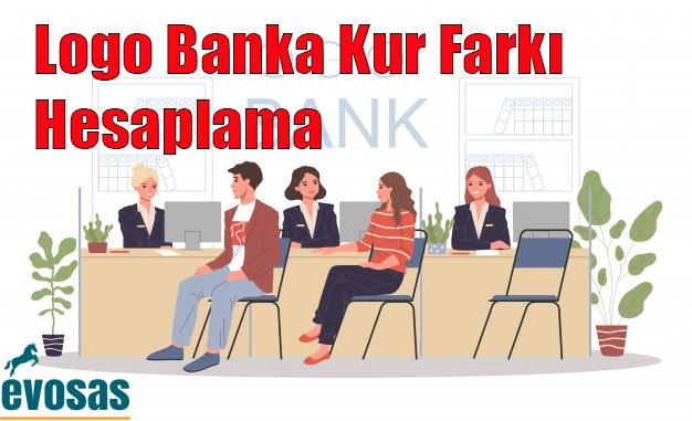 Banka Kur Farkı Hesaplama Destek Dokümanı